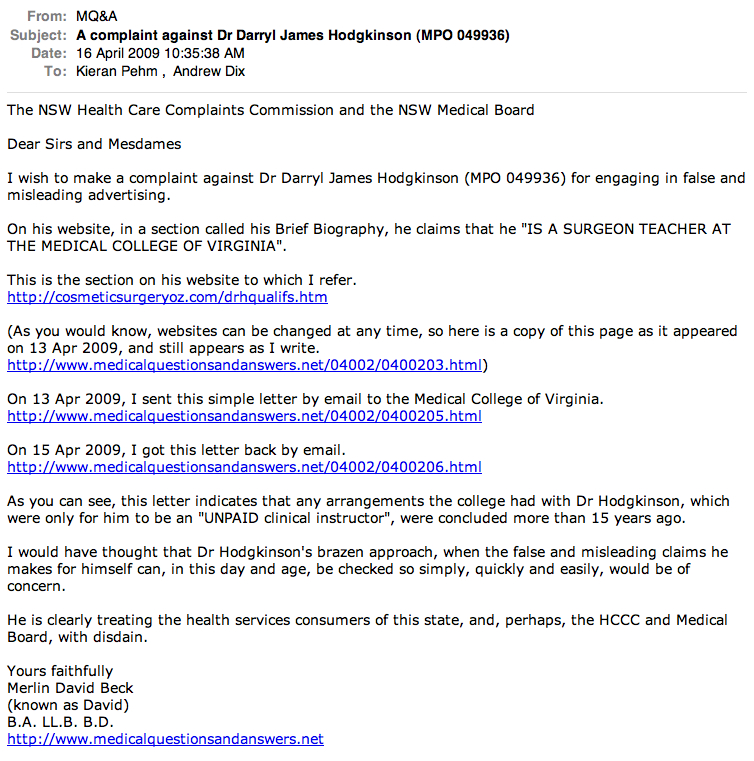 A letter emailed to the nsw health care complaints commission and a letter emailed to the nsw health care complaints commission and the nsw medical board on 16 apr 2009 on the subject of a complaint against dr darryl altavistaventures Choice Image